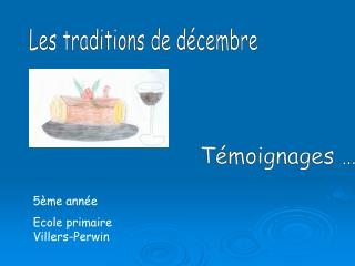 Les traditions de d cembre