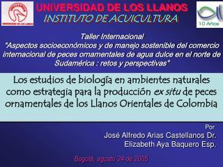 Por  José Alfredo Arias Castellanos Dr. Elizabeth Aya Baquero Esp.