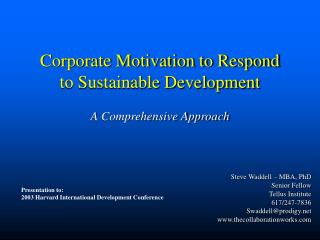Corporate Motivation to Respond to Sustainable Development