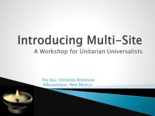 Introducing Multi-Site