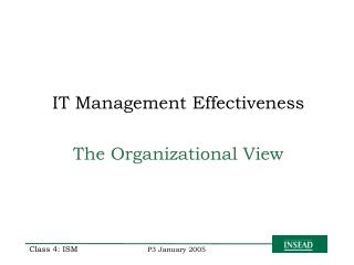 IT Management Effectiveness  The Organizational View