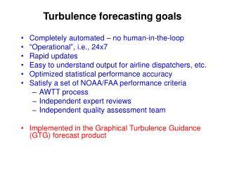 Turbulence forecasting goals