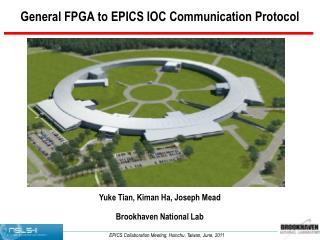 General FPGA to EPICS IOC Communication Protocol