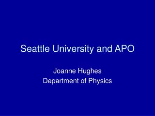 Seattle University and APO