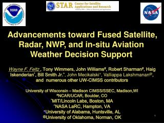 Advancements toward Fused Satellite, Radar, NWP, and in-situ Aviation Weather Decision Support