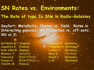 SN  Rates  vs.  Environments :  The Rate of  type Ia SNe  in Radio- Galaxies