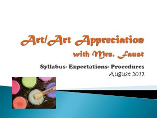 Art/Art Appreciation  with Mrs. Faust