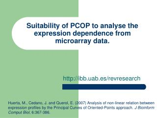 Suitability of PCOP to analyse the expression dependence from microarray data.
