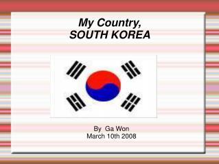 My Country, SOUTH KOREA