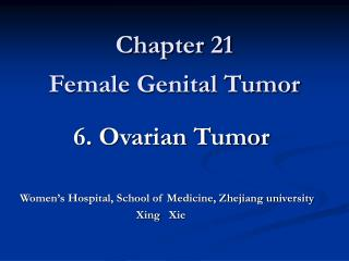 Chapter 21  Female Genital Tumor