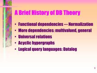 A Brief History of DB Theory