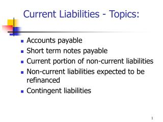 Current Liabilities - Topics: