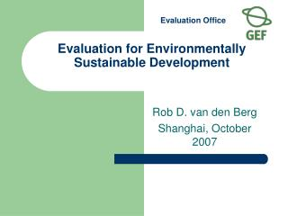 Evaluation for Environmentally Sustainable Development