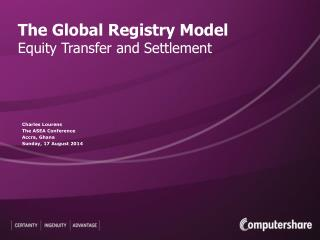 The Global Registry Model Equity Transfer and Settlement