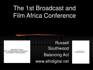The 1st Broadcast and Film Africa Conference