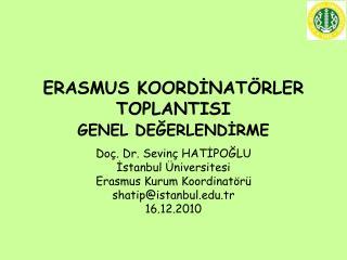 ERASMUS KOORDİNATÖRLER TOPLANTISI  GENEL DEĞERLENDİRME