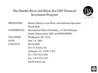 The Danube River and Black Sea GEF Financed Investment Program