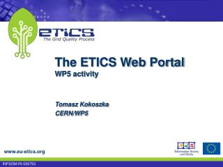 The ETICS Web Portal WP5 activity
