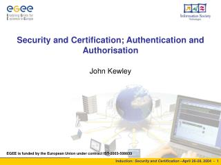Security and Certification; Authentication and Authorisation