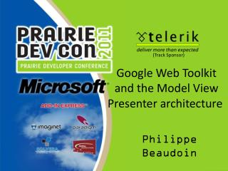 Google Web Toolkit and the Model View Presenter architecture