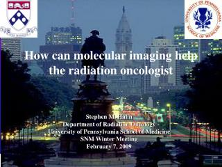 How can molecular imaging help the radiation oncologist