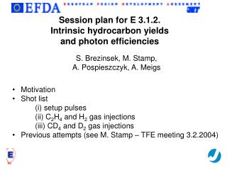 Session plan for E 3.1.2.  Intrinsic hydrocarbon yields  and photon efficiencies