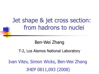 Jet shape & jet cross section:       from hadrons to nuclei