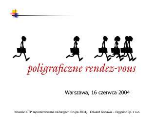 Warszawa, 16 czerwca 2004