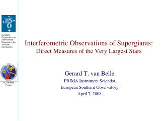 Interferometric Observations of Supergiants: Direct Measures of the Very Largest Stars