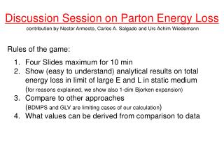 Discussion Session on Parton Energy Loss
