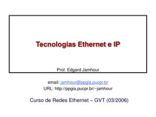 Tecnologias Ethernet e IP