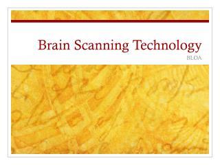 Brain Scanning Technology