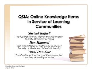 QSIA: Online Knowledge Items In Service of Learning Communities