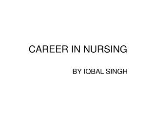CAREER IN NURSING