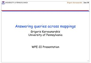 Answering queries across mappings