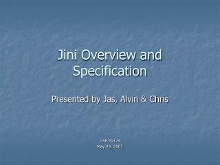 Jini Overview and Specification