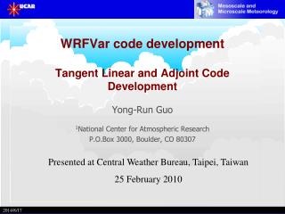 WRFVar code development Tangent Linear and Adjoint Code Development