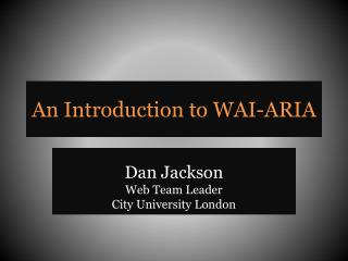 An Introduction to WAI-ARIA