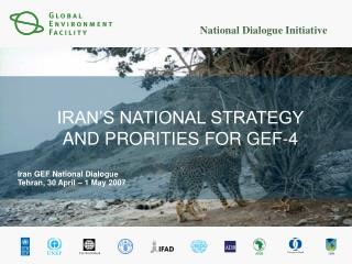 IRAN'S NATIONAL STRATEGY AND PRORITIES FOR GEF-4