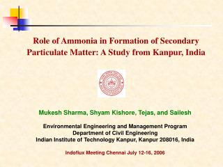 Role of Ammonia in Formation of Secondary Particulate Matter: A Study from Kanpur, India