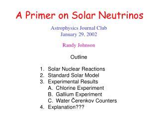 A Primer on Solar Neutrinos