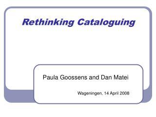 Rethinking Cataloguing