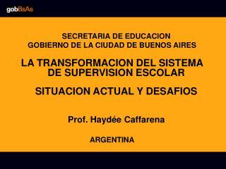 SECRETARIA DE EDUCACION  GOBIERNO DE LA CIUDAD DE BUENOS AIRES