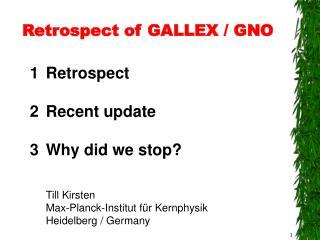 Retrospect of GALLEX / GNO