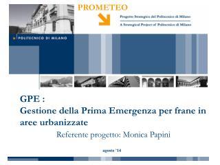 GPE : Gestione della Prima Emergenza per frane in aree urbanizzate