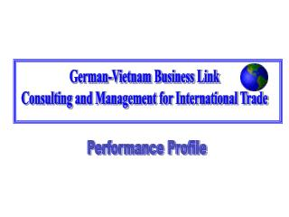 German-Vietnam Business Link Consulting and Management for International Trade