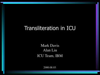 Transliteration in ICU