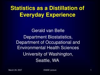 Statistics as a Distillation of Everyday Experience