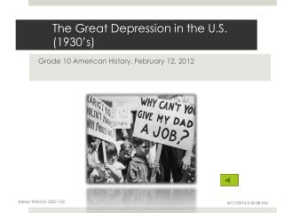 The Great Depression in the U.S. (1930's)