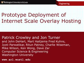 Prototype Deployment of Internet Scale Overlay Hosting